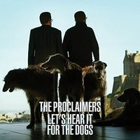 The Proclaimers - Let's Hear It For The Dogs Vinyl