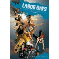 Labor Days Volume 2: Just Another Damn Day
