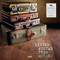 Eivind Austad Trio - Moving Vinyl