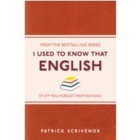 I Used to Know That : English