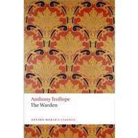 The Warden : The Chronicles of Barsetshire