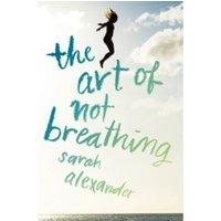 The Art of Not Breathing