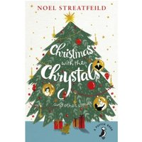 Christmas with the Chrystals & Other Stories