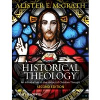 Historical Theology : An Introduction to the History of Christian Thought