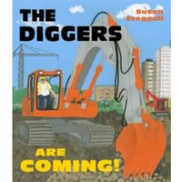 The Diggers are Coming!