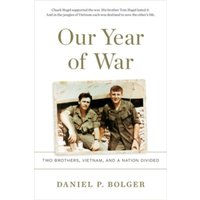 Our Year of War : Two Brothers, Vietnam, and a Nation Divided