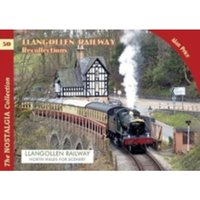 The Llangollen Railway Recollections : 80