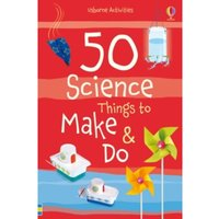 50 Science Things to Make and Do by Georgina Andrews, Kate Knighton (Paperback, 2014)