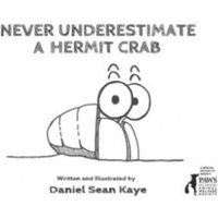 Never Underestimate a Hermit Crab