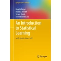 An Introduction to Statistical Learning : with Applications in R