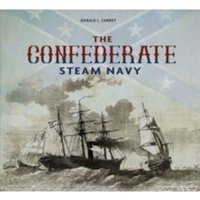 The Confederate Steam Navy : 1861-1865