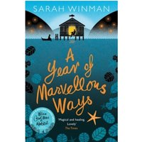 A Year of Marvellous Ways : The Richard and Judy Bestseller