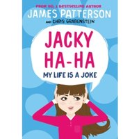 Jacky Ha-Ha: My Life is a Joke : (Jacky Ha-Ha 2)