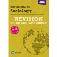 REVISE AQA AS level Sociology Revision Guide and Workbook