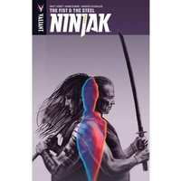 Ninjak Volume 5: The Fist & The Steel