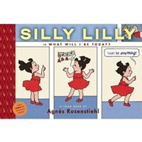 Silly Lilly in What Will I Be Today? Hardcover