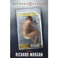 Altered Carbon: Netflix Altered Carbon book 1 (GOLLANCZ S.F.) Paperback