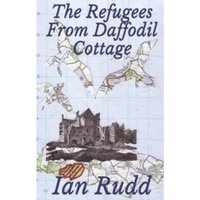 The Refugees from Daffodil Cottage
