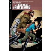 Archer & Armstrong Volume 3: Far, Faraway