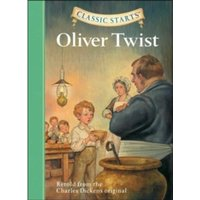 Oliver Twist: Retold from the Charles Dickens Original by Charles Dickens, Arthur Pober, Kathleen Olmstead, Dan Andreasen...
