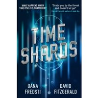 Time Shards Book 1