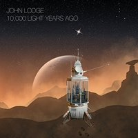 John Lodge - 10,000 Light Years Ago Vinyl