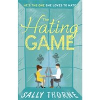 The Hating Game: the bestselling romantic comedy