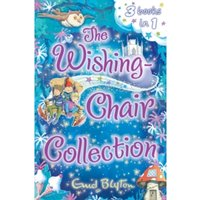 The Wishing-Chair Collection : Three stories in one!
