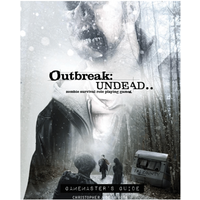 Outbreak Undead 2E Gamemaster Guide The Survival Horror Simulation RPG