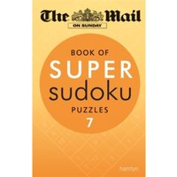 The Mail on Sunday: Book of Super Sudoku Puzzles 7