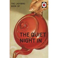 The Ladybird Book of The Quiet Night In (Ladybird for Grown-Ups) Hardcover