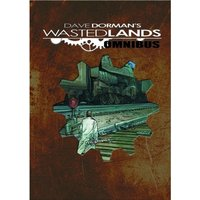 Dave Dorman's Wasted Lands Hardcover