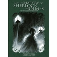In The Shadow of Sherlock Holmes