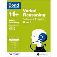Bond 11+: Verbal Reasoning: Assessment Papers : 10-11+ years Book 2