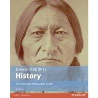 Edexcel GCSE (9-1) History The American West, c1835-c1895 Student Book by Rob Bircher (Paperback, 2016)