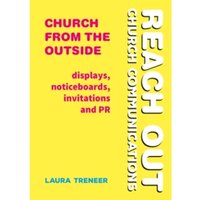 Church from the Outside : Displays, noticeboards, invitations and PR