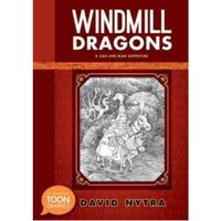 Windmill Dragons: A Leah and Alan Adventure Hardcover