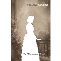 The Woman in White by Wilkie Collins (Paperback, 2007)