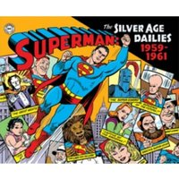 Superman: The Silver Age Newspaper Dailies Vol 1: 1959-1961