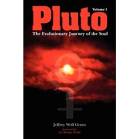 Pluto: The Evolutionary Journey of the Soul : Volume 1