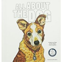 All About the Dog : A Battersea Dogs and Cats Home Colouring Book