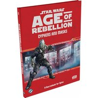 Star Wars Age of Rebellion Cyphers and Masks Sourcebook