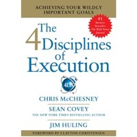 4 Disciplines of Execution : Getting Strategy Done