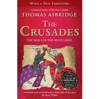 The Crusades: The War for the Holy Land by Thomas Asbridge (Paperback, 2012)