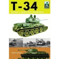 T-34 : Russia's Armoured Spearhead