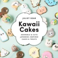 Kawaii Cakes : Adorable and cute Japanese-inspired cakes and treats