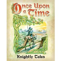 Once Upon A Time Knightly Tales Card Game