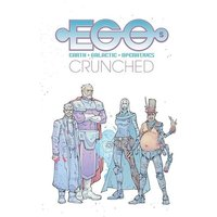 Egos Volume 2: Crunched