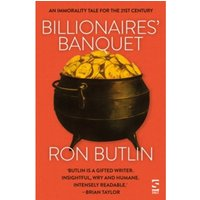 Billionaires' Banquet : An immorality tale for the 21st century