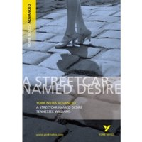 Streetcar Named Desire: York Notes Advanced by T. Williams (Paperback, 2003)